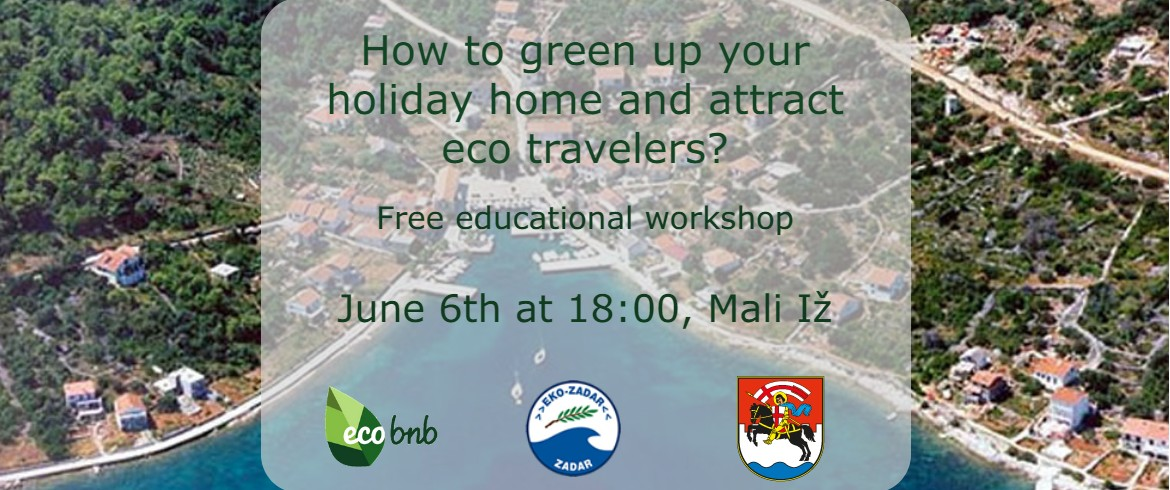 How to green up your holiday home and attract eco travellers? Free Educational in Mali iž, Croatia