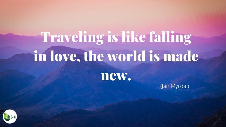 Travelling is like falling in love