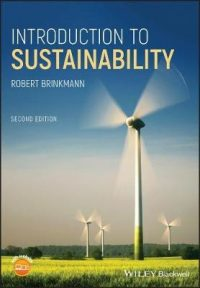 Introduction to Sustainability, by Robert Brinkmann, one of the best books about sustainability