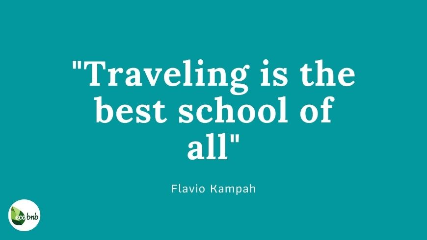 Traveling is the best school of all