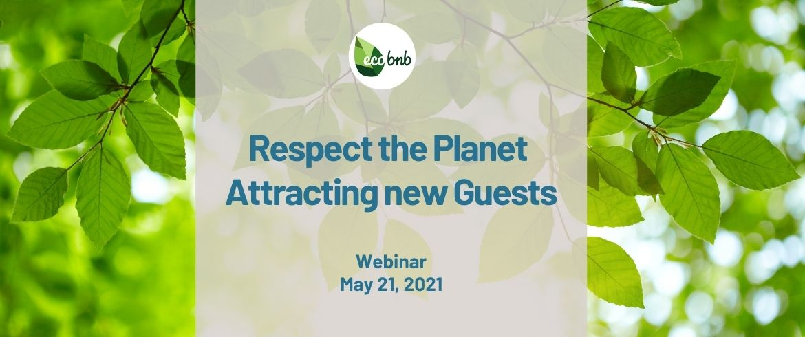 Webinar Respect the Planet Attracting new Guests